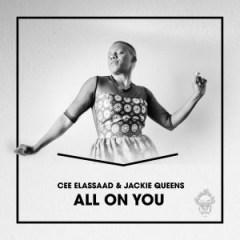 Cee ElAssaad - All On You (Voodoo Mix) Ft. Jackie Queens